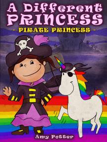 A Different Princess: Pirate Princess