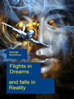 Flights in Dreams and falls in Reality