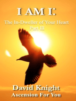 I am I:The In-Dweller of Your Heart (Part 3)