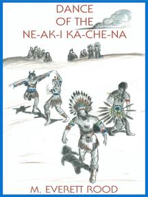 Dance of the Ne-ak-i Ka-che-na