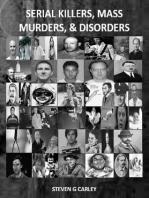 Serial Killers, Mass Murders, & Disorders