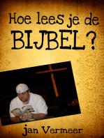 Hoe Lees Je De Bijbel?