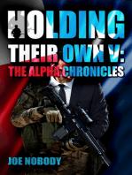 Holding Their Own V