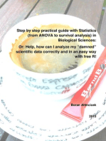 Step by step practical guide with Statistics (from ANOVA to survival analysis) in Biological Sciences