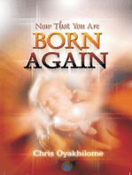 Now That You Are Born Again