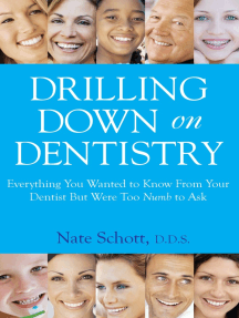 Drilling Down on Dentistry