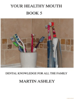 Your Healthy Mouth Book 5