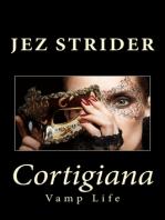Cortigiana (A Vamp Life Prequel)