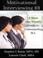 Motivational Interviewing 101