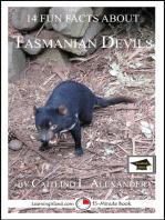 14 Fun Facts About Tasmanian Devils
