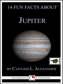 14 Fun Facts About Jupiter: Educational Version