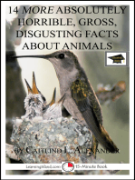 14 More Absolutely Horrible, Gross, Disgusting Facts About Animals