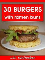 30 Burgers with ramen buns