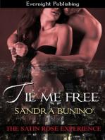 Tie Me Free