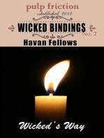 Wicked Bindings (Wicked's Way #2)