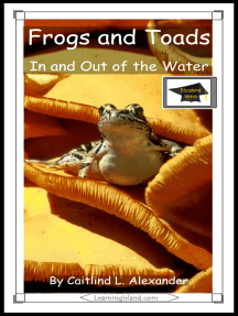 Frogs and Toads: In and Out of the Water: Educational Version