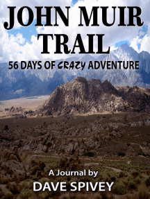 John Muir Trail 56 Days of Crazy Adventure