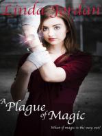 A Plague of Magic