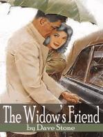 The Widow's Friend