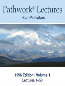 Complete Lectures of the Pathwork 1996 Edition Vol. 1