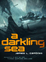 A Darkling Sea