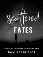 Scattered Fates: a novel on the second partition of India