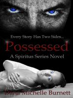 Possessed (A Spiritus Series Novel)