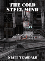 The Cold Steel Mind