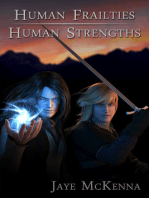 Human Frailties, Human Strengths