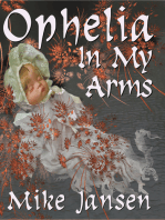 Ophelia In My Arms