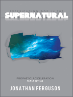 Experiencing God in the Supernatural Newly Revised