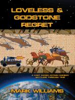 Loveless & Godstone Regret