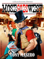 Mose Goes West