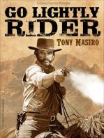 Go Lightly Rider
