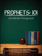 Prophets 101