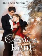 Catching Kent