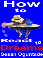 How to React to Dreams