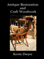 Antique Restoration and Craft Woodwork