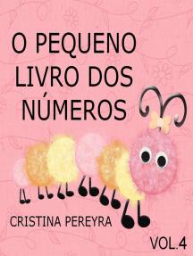 O Pequeno Livro dos Números: Vol. 4