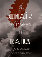 A Chair Between The Rails