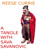 A Tangle with Sava Savanovic