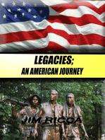 Legacies, An American Journey
