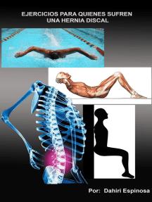 Ejercicios para quienes sufren una hernia discal