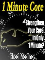 1 Minute Core