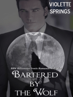 Bartered by the Wolf (Paranormal BBW Billionaire Erotic Romance Alpha Wolf Mate)