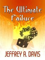 The Ultimate Failure