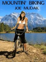 Mountin' Biking