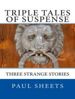 Triple Tales of Suspense