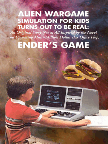 Alien Wargame Simulation for Kids Turns Out to Be Real: An Original Story Not at All Inspired by the Novel and Upcoming Multi-Million Dollar Box-Office Flop, Ender's Game