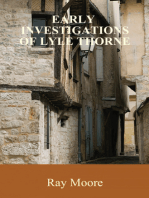 Early Investigations of Lyle Thorne